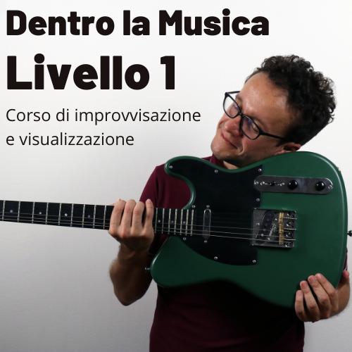 Dentro La Musica – Livello 1